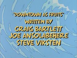 Title-DowntownAsFruits