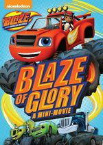 Blaze and the Monster Machines Blaze of Glory DVD