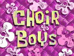 Choir Boys