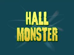 Title-HallMonster
