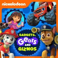 Nickelodeon - Gadgets, Gears, And Gizmos 2015 iTunes Cover
