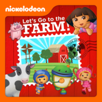 Nickelodeon - Let's Go To The Farm! 2013 iTunes Cover