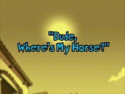 Title-DudeWheresMyHorse