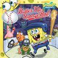 SpongeBob Batter Up SpongeBob! Book