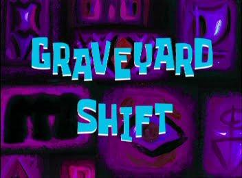 File:GraveyardShift.jpg