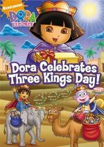Dora the Explorer Dora Celebrates Three Kings Day! DVD
