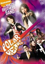 Naked Brothers Band DVD = Polar Bears