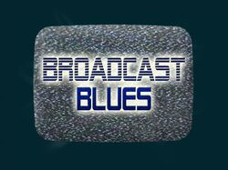 Title-BroadcastBlues