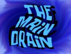 The Main Drain