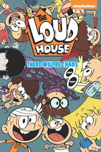 The Loud House There Will Be More Chaos Cover