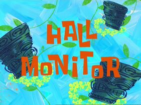 Hall Monitor (SpongeBob SquarePants episode)