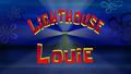 Lighthouse Louie title card