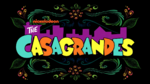 The Casagrandes Title Card