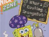 What's Cooking, SpongeBob?