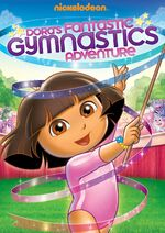 Dora the Explorer Dora's Fantastic Gymnastics Adventure DVD