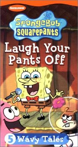 File:SpongebobVHS LaughYourPantsOff.jpg