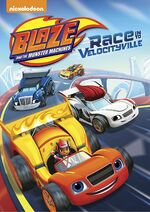 Blaze and the Monster Machines Race to Velocityville DVD