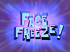 Face Freeze