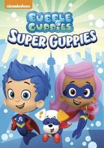 Bubble Guppies Super Guppies DVD