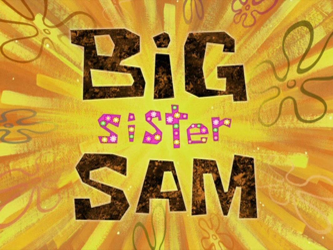 File:Big Sister Sam.jpg
