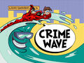 Titlecard-Crime Wave