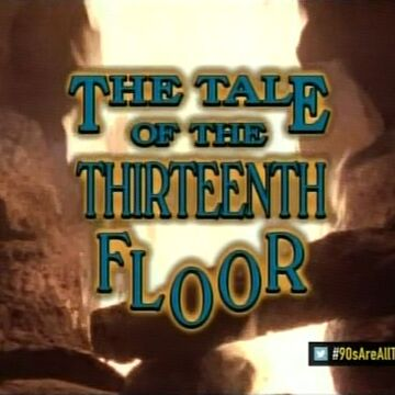 The Tale of the Thirteenth Floor