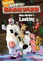 Barnyard DVD = When No One's Looking