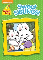 Max & Ruby - Sweet Siblings! DVD Cover