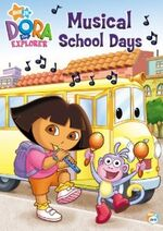 Dora the Explorer Musical School Days DVD