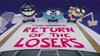 ReturnoftheLosers