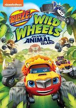 Blaze and the Monster Machines Wild Wheels Escape to Animal Island DVD