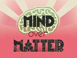 Title-MindOverMatter