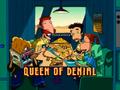 Queen of Denial Title