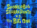 SpongeBob-SquarePants-vs-The-Big-One