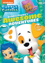 Bubble Guppies Bubble Puppy's Awesome Adventures DVD
