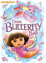 Dora the Explorer Dora's Butterfly Ball DVD