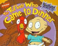 Rugrats The Turkey Who Came to Dinner Book