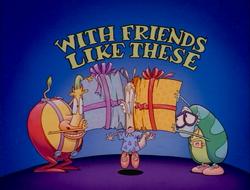 Title-WithFriendsLikeThese