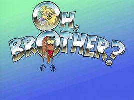 Oh, Brother- title card