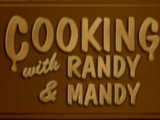 Cooking with Randy and Mandy