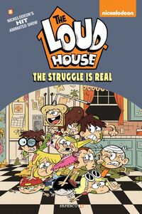 The Loud House 7 - The Struggle is Real cover