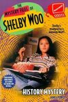The Mystery Files of Shelby Woo History Mystery Book