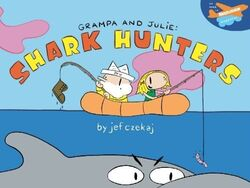Grampa and Julie, Shark Hunters book
