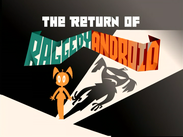 File:Title-ReturnOfRaggedyAndroid.png