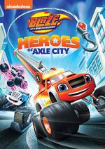 Blaze and the Monster Machines Heores of Axle City DVD
