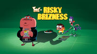 Risky Brizness