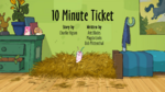 10 Minute Ticket