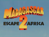 Madagascar: Escape 2 Africa/Transcripción