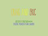 Craig and Eric