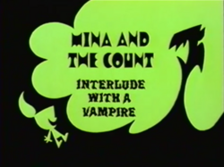 Mina and the Count- Interlude with a Vampire